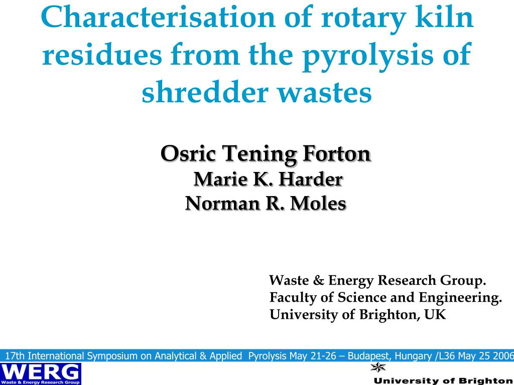 Characterisation of rotary kiln residues from the pyrolysis of shredder wastes