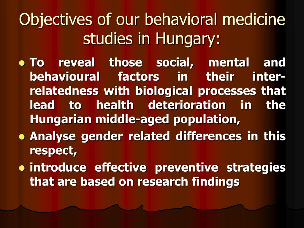 Objectives of our behavioral medicine studies in Hungary: