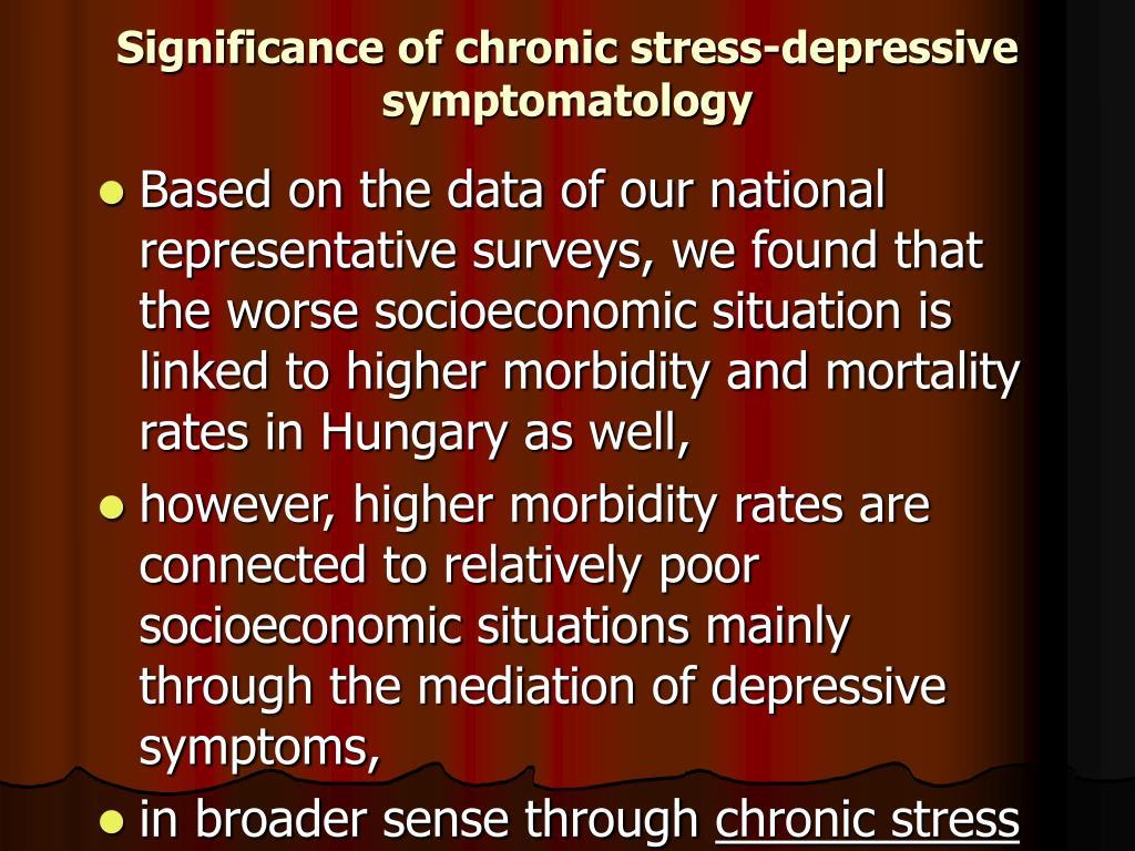 Significance of chronic stress-depressive symptomatology