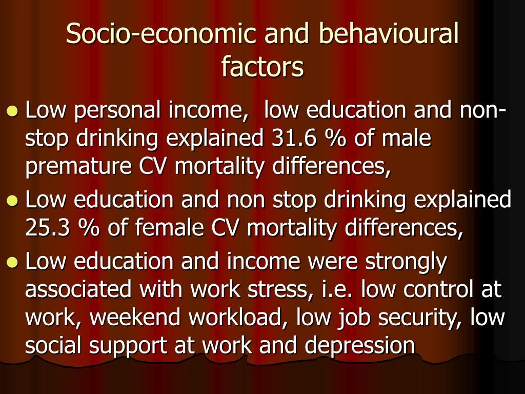 Socio-economic and behavioural factors