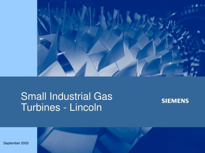 Small Industrial Gas Turbines - Lincoln