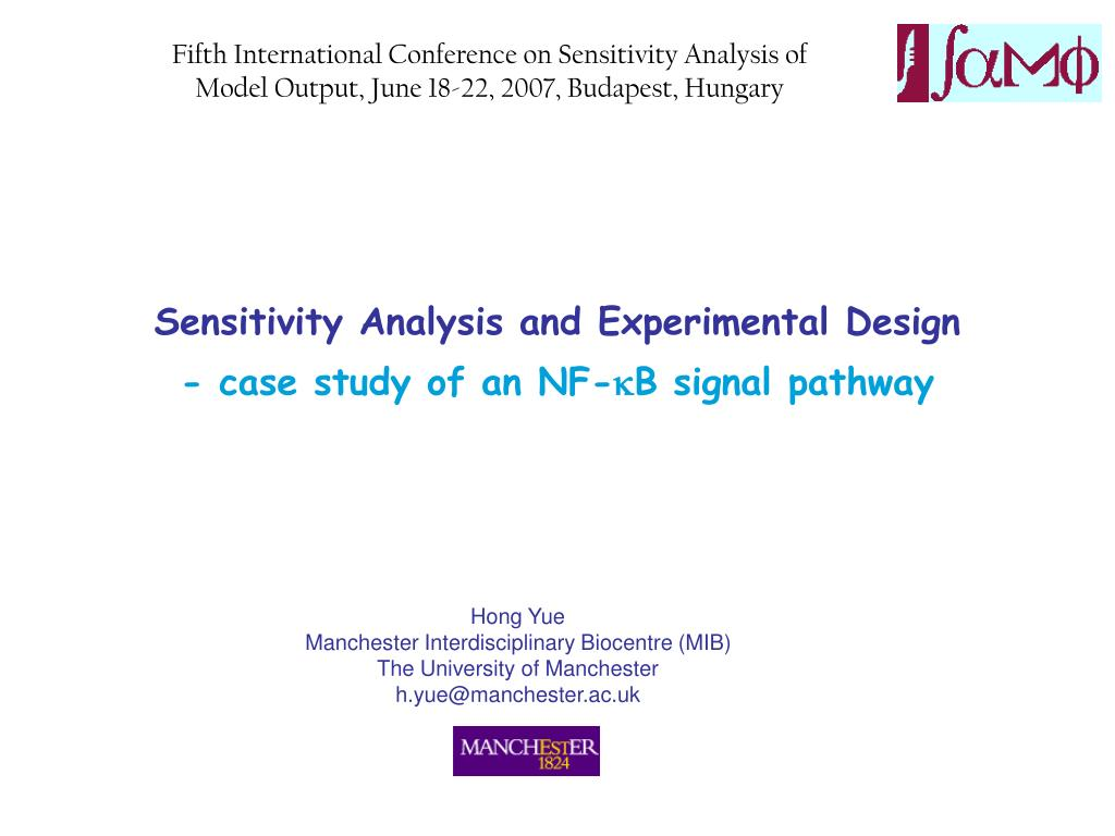 Fifth International Conference on Sensitivity Analysis of Model Output, June 18-22, 2007, Budapest, Hungary