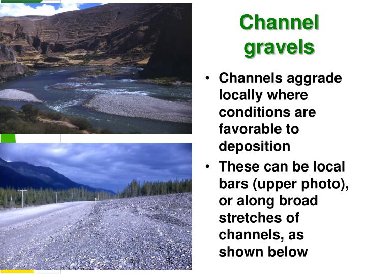 Channel gravels