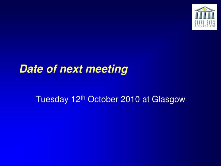 Date of next meeting