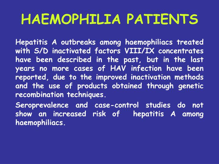 HAEMOPHILIA PATIENTS