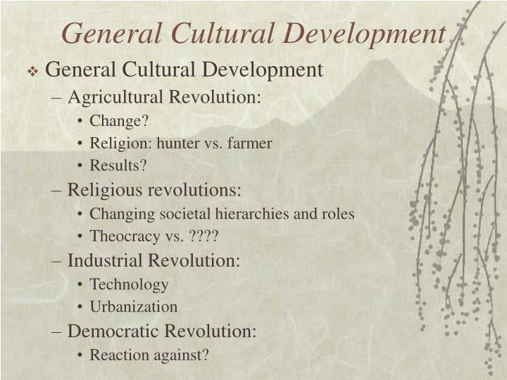 General Cultural Development