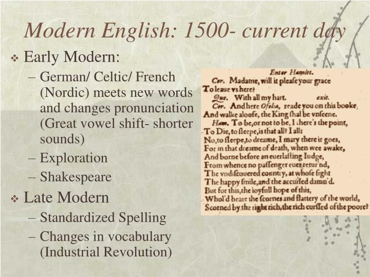 Modern English: 1500- current day