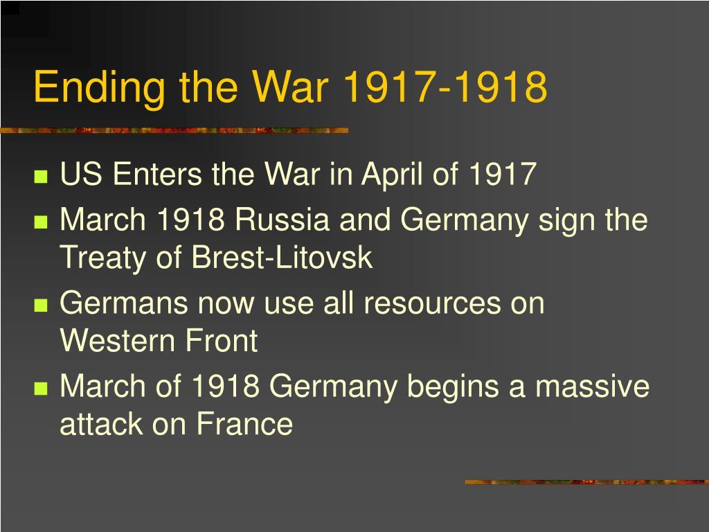 Ending the War 1917-1918