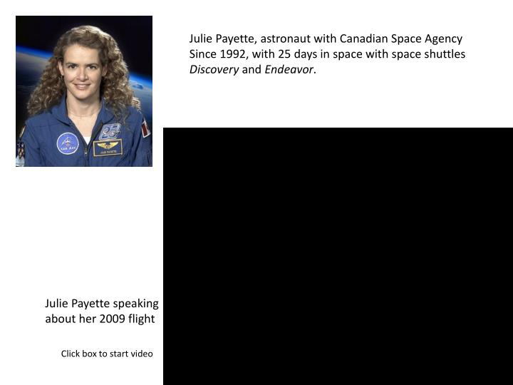 Julie Payette, astronaut with Canadian Space Agency