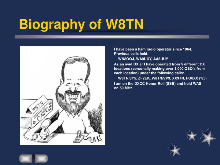 Biography of w8tn