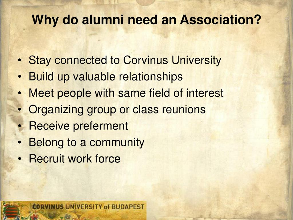 Why do alumni need an Association?