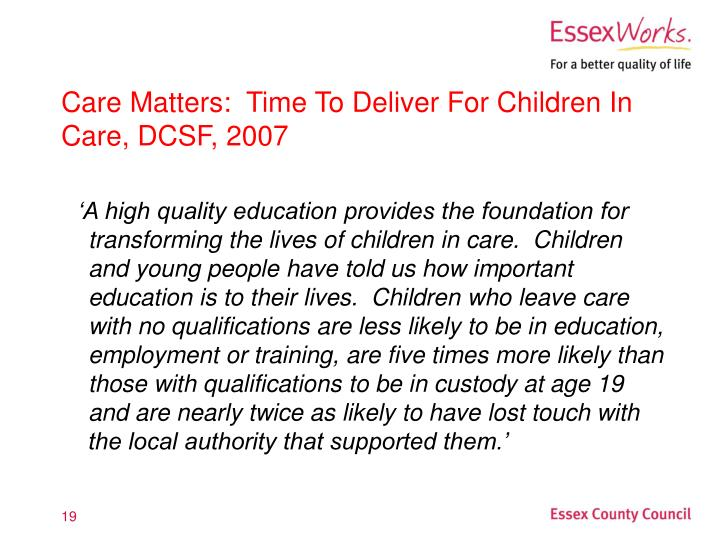 Care Matters:  Time To Deliver For Children In Care, DCSF, 2007
