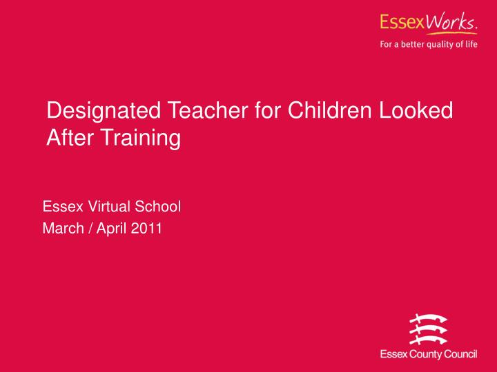 Designated teacher for children looked after training