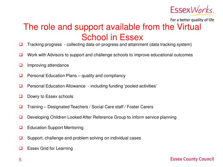 The role and support available from the Virtual School in Essex