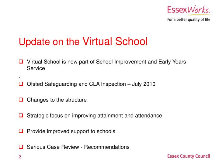Update on the virtual school