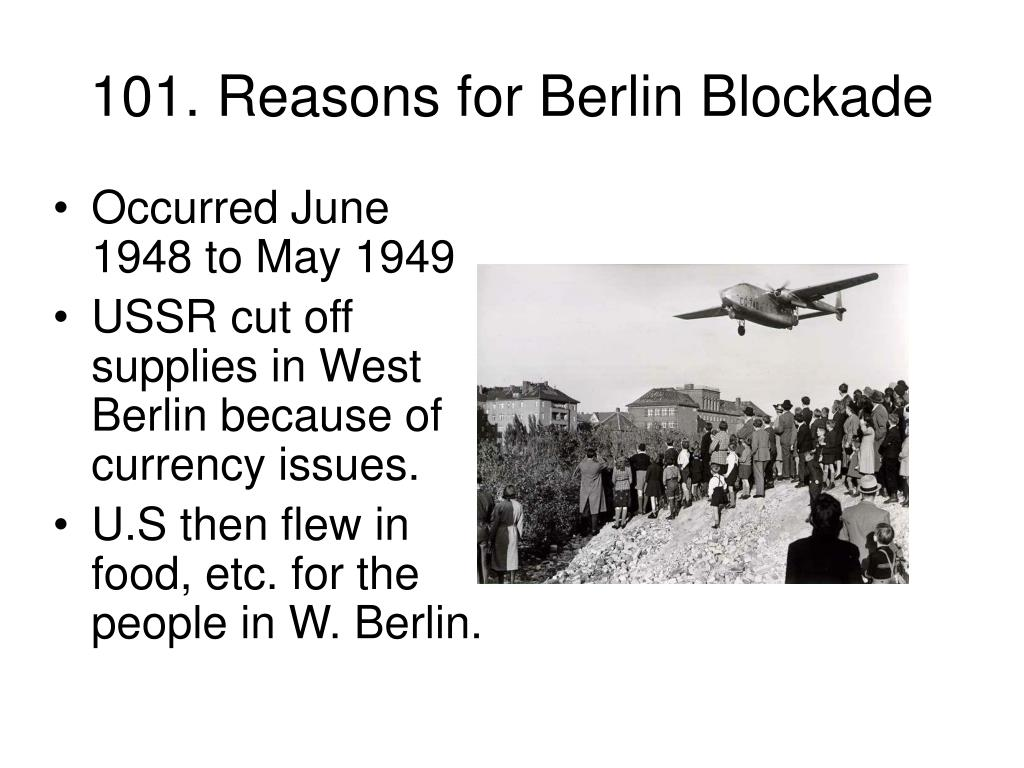 101. Reasons for Berlin Blockade