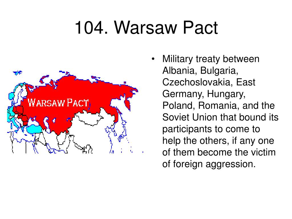 104. Warsaw Pact