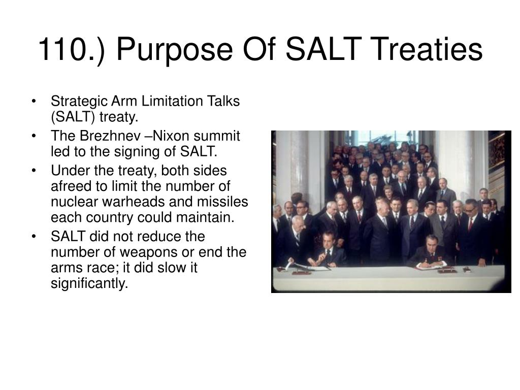 Strategic Arm Limitation Talks (SALT) treaty.