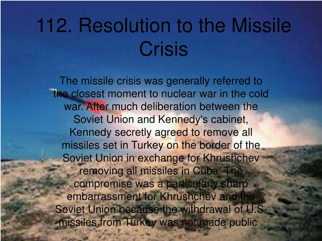 112. Resolution to the Missile Crisis
