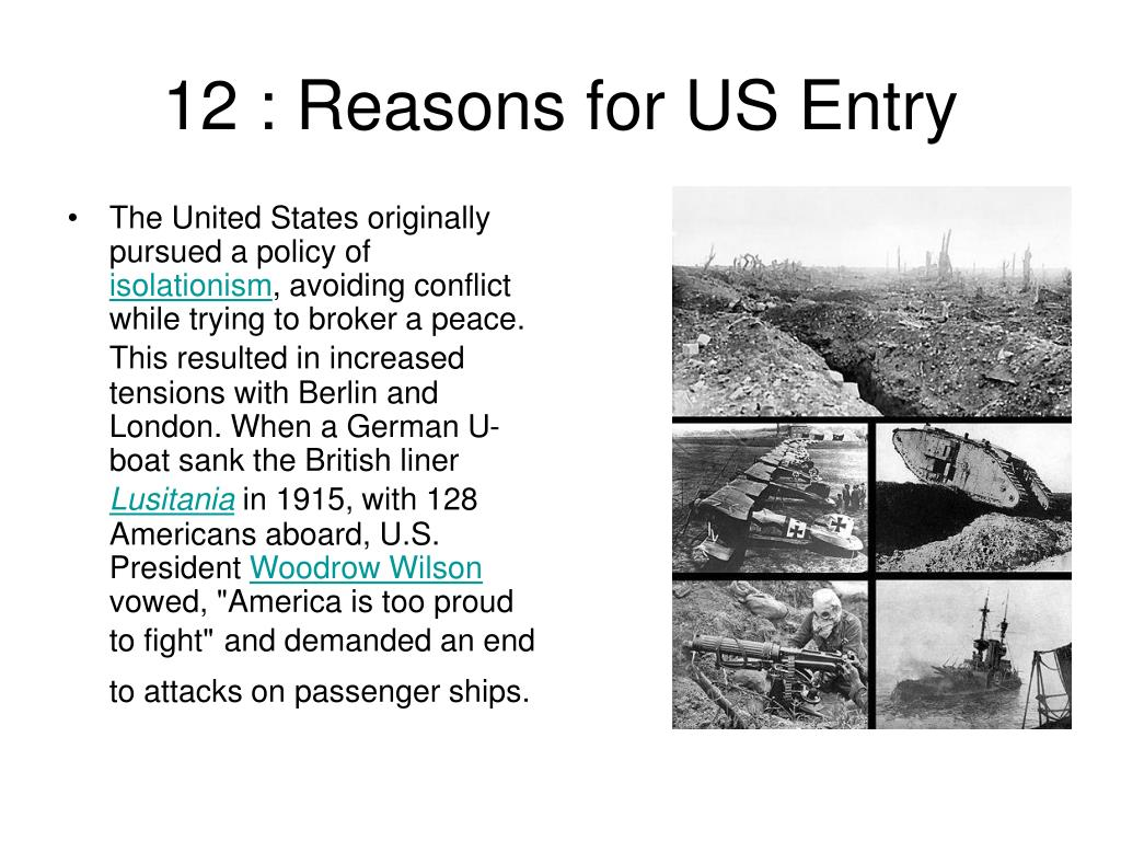 12 : Reasons for US Entry
