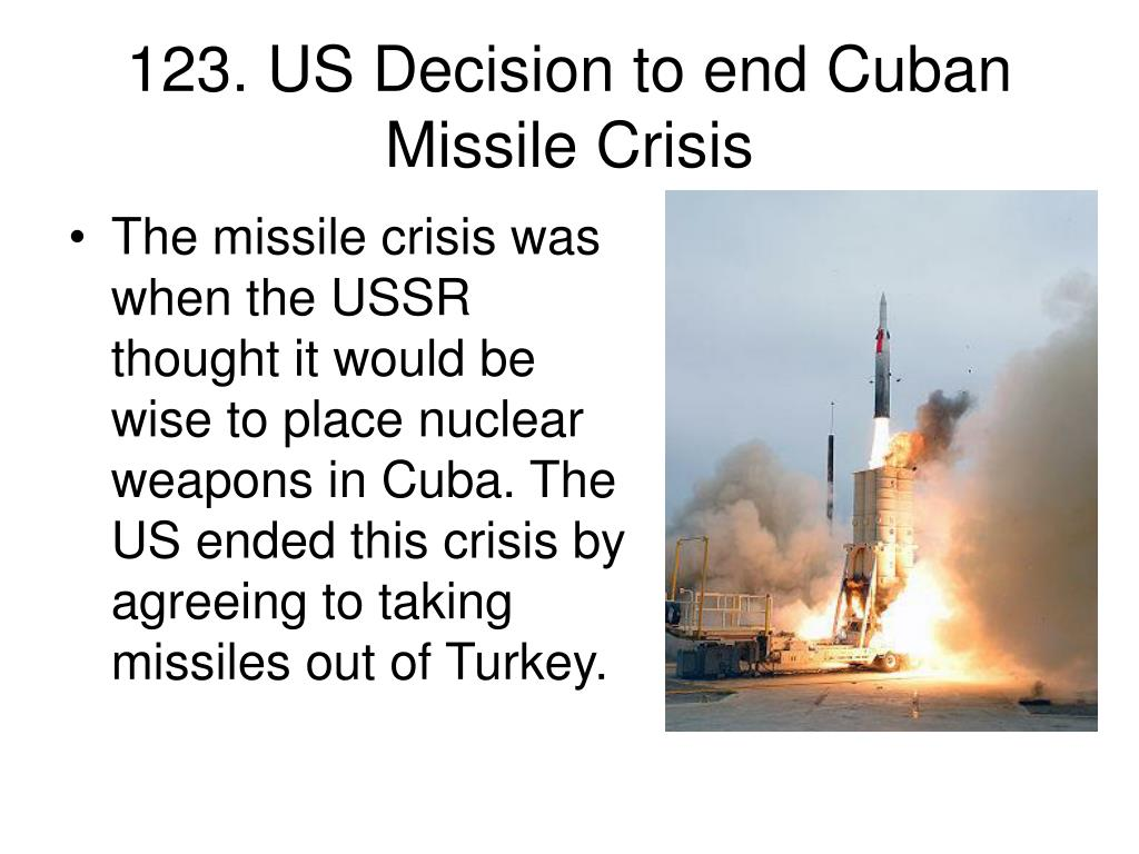123. US Decision to end Cuban Missile Crisis