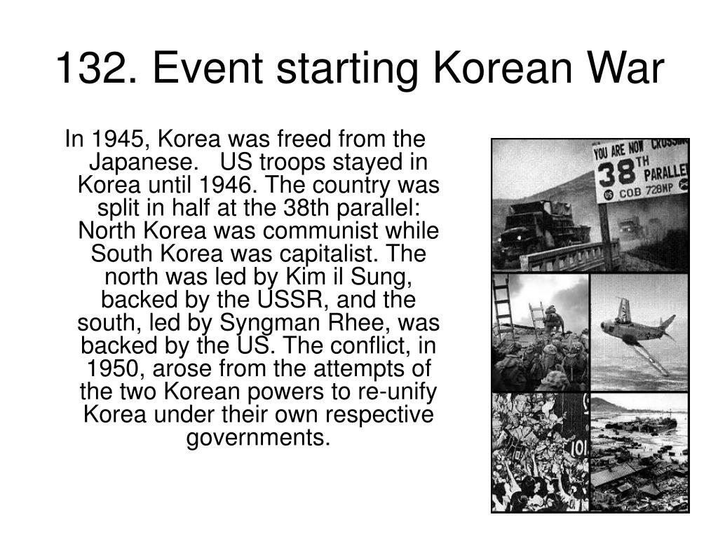 132. Event starting Korean War