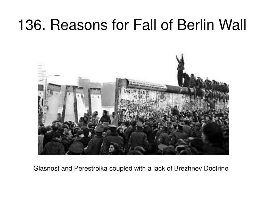 136. Reasons for Fall of Berlin Wall
