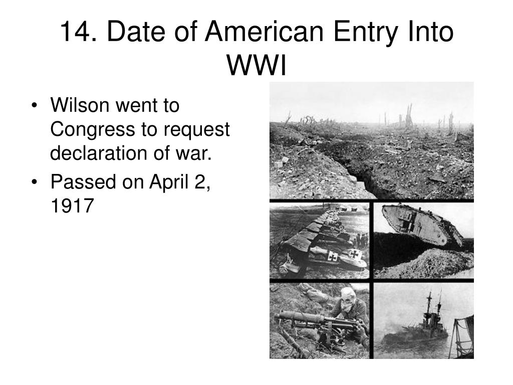 14. Date of American Entry Into WWI