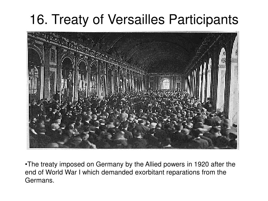 16. Treaty of Versailles Participants