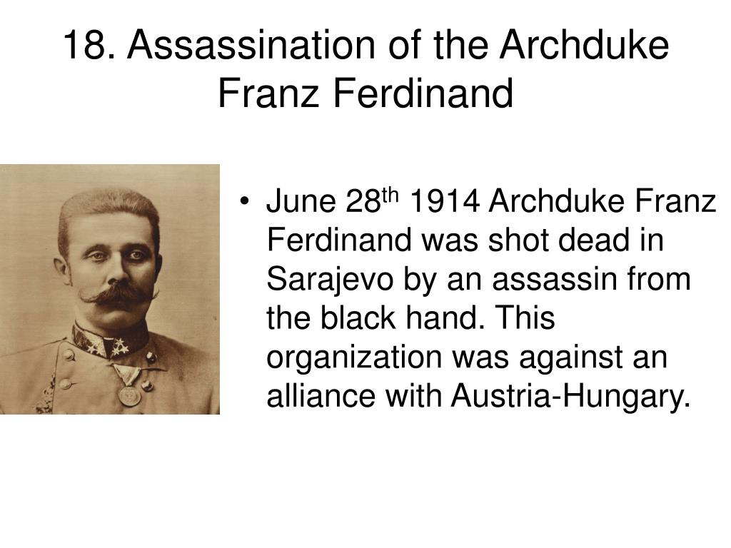 18. Assassination of the Archduke Franz Ferdinand