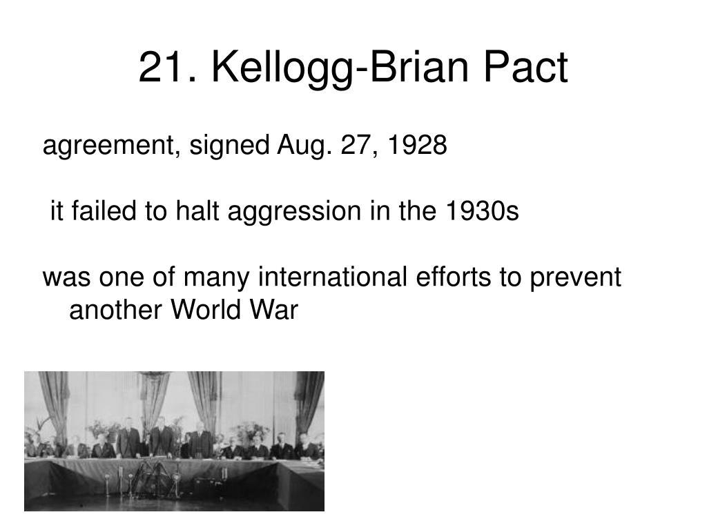 21. Kellogg-Brian Pact