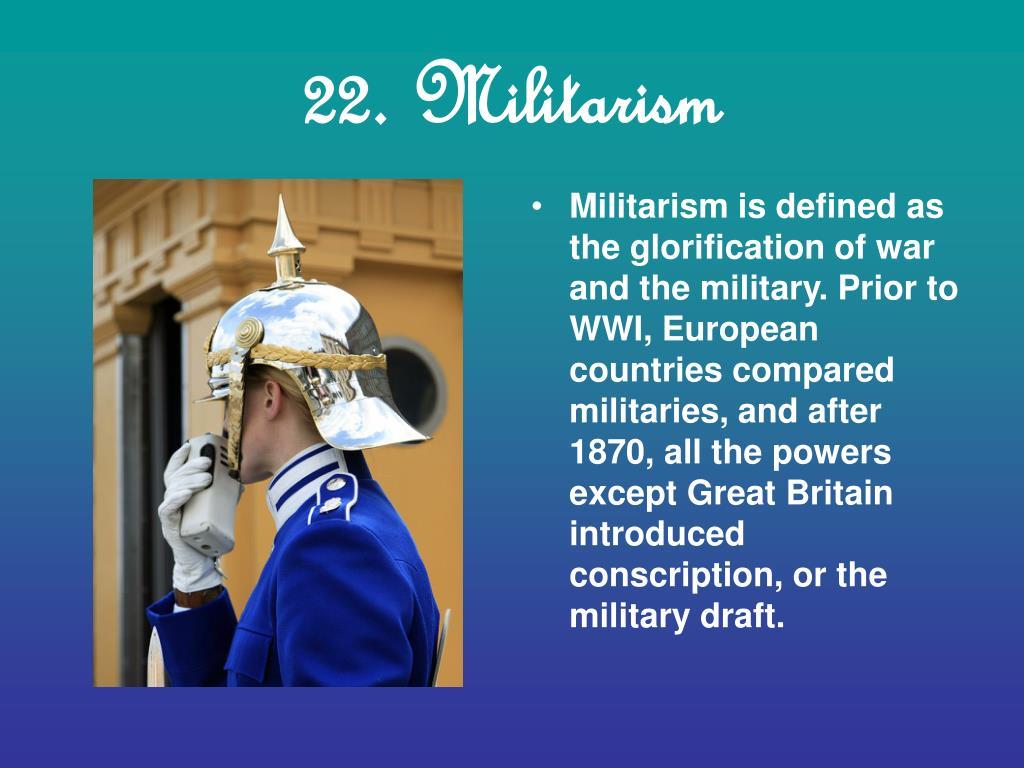 22. Militarism