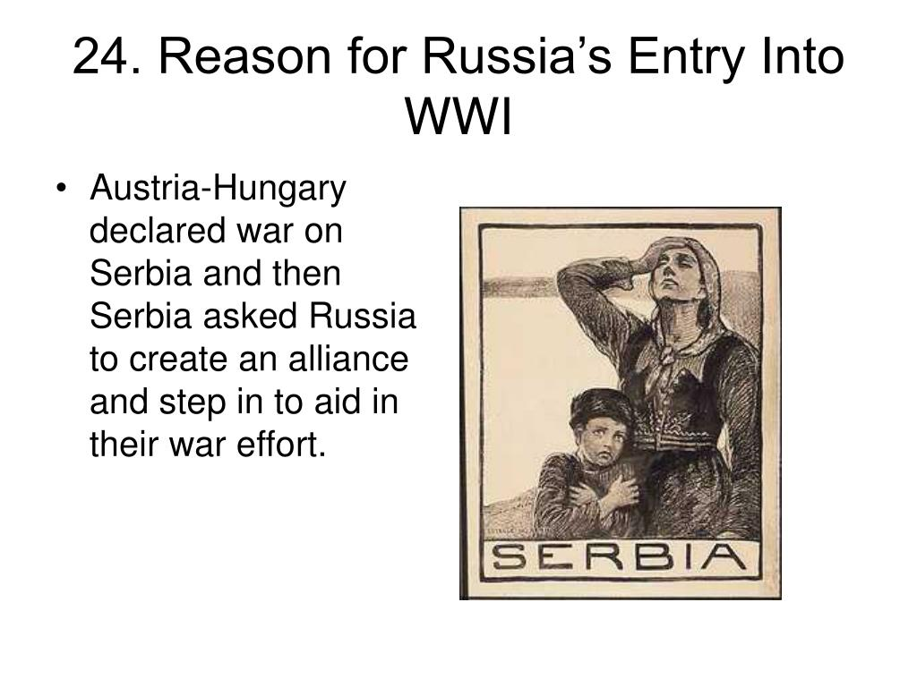 24. Reason for Russia's Entry Into WWI
