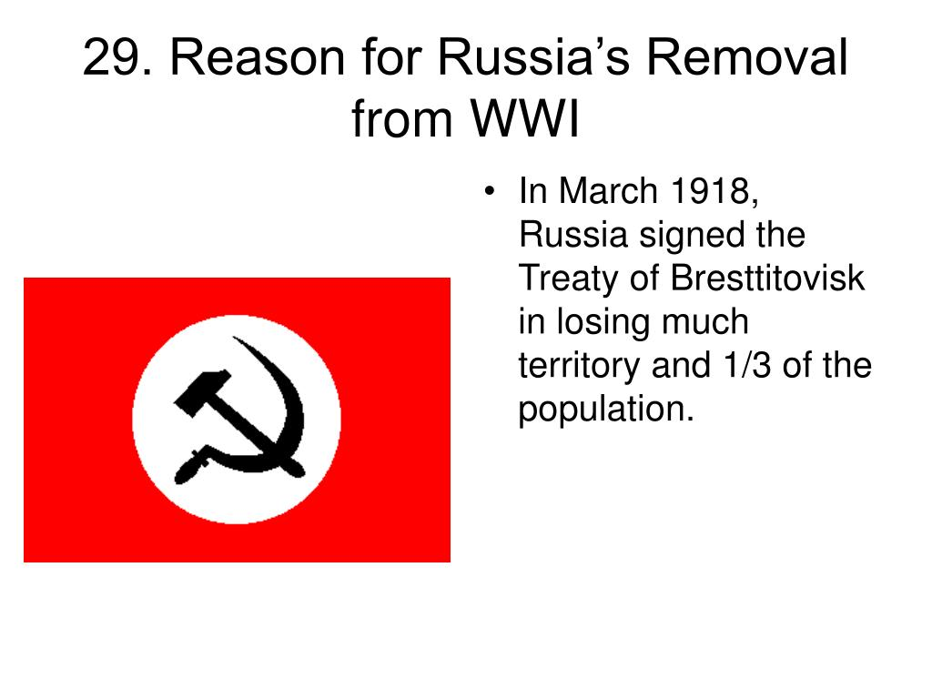 29. Reason for Russia's Removal from WWI
