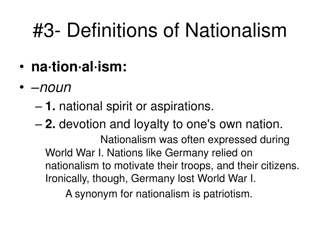 #3- Definitions of Nationalism