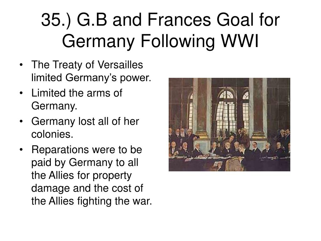 The Treaty of Versailles limited Germany's power.