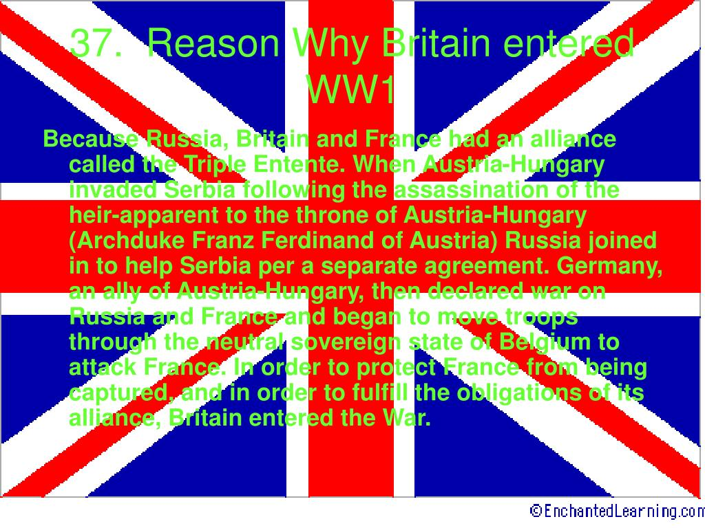37.  Reason Why Britain entered WW1