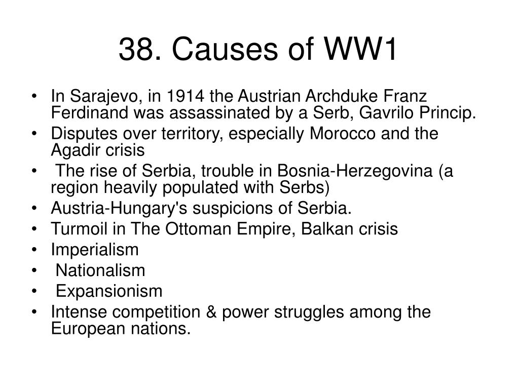 38. Causes of WW1