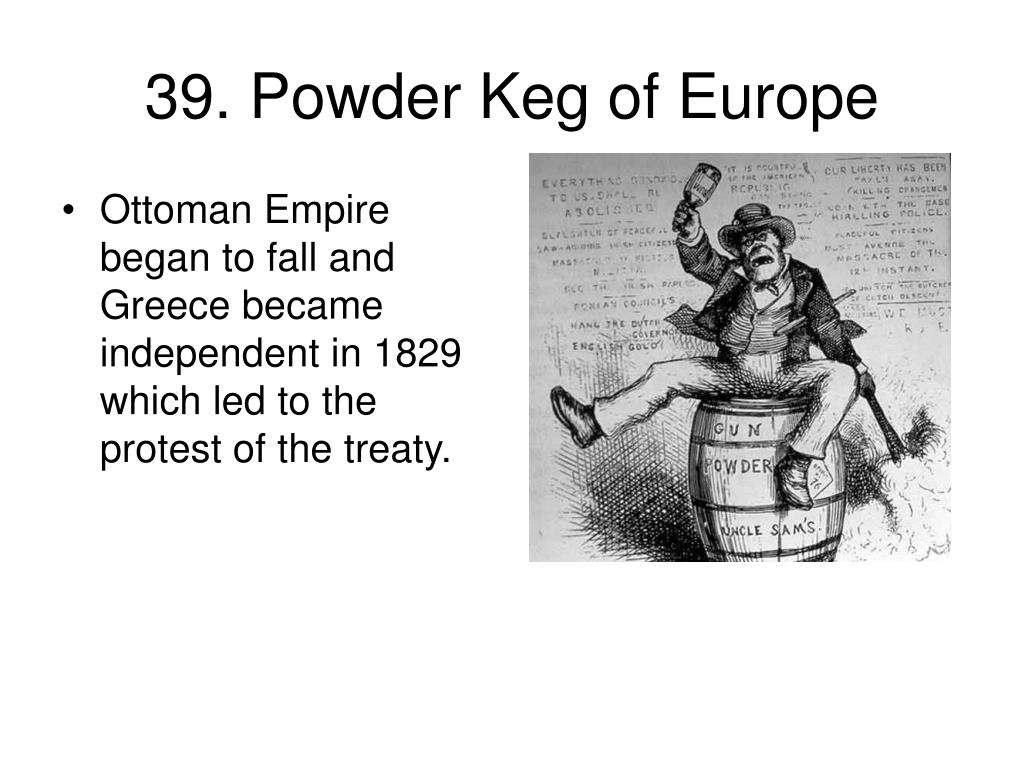 39. Powder Keg of Europe