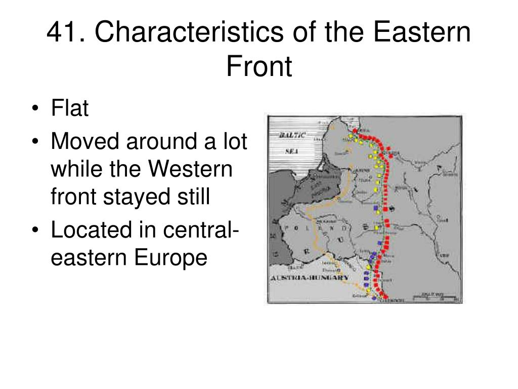 41. Characteristics of the Eastern Front