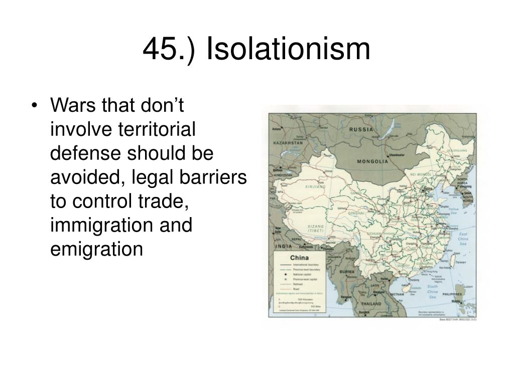 Wars that don't involve territorial defense should be avoided, legal barriers to control trade, immigration and emigration