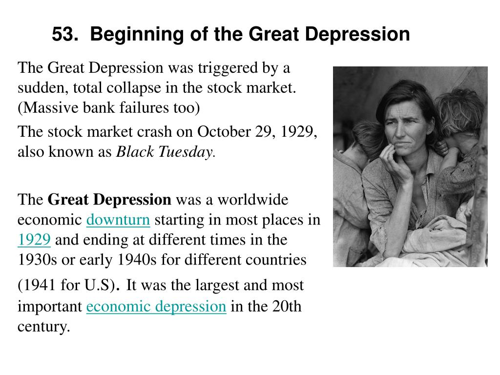 53.  Beginning of the Great Depression