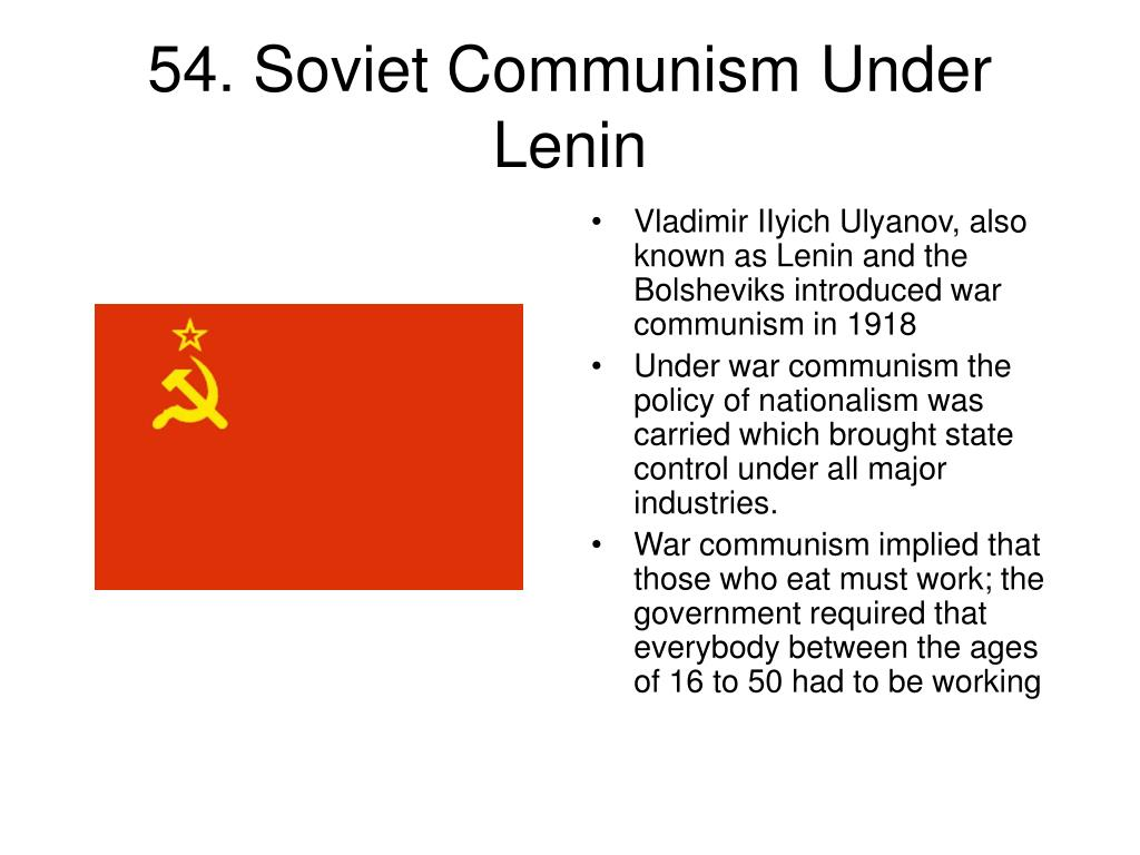 54. Soviet Communism Under Lenin