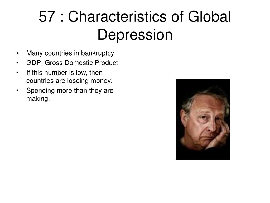 57 : Characteristics of Global Depression
