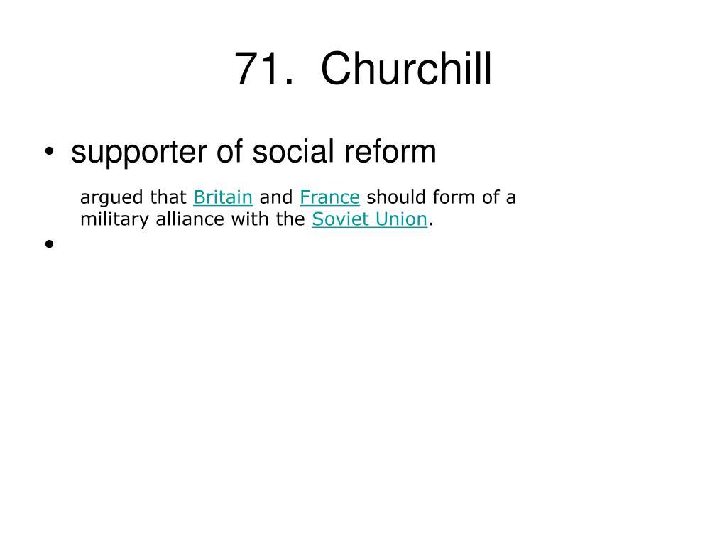 71.  Churchill