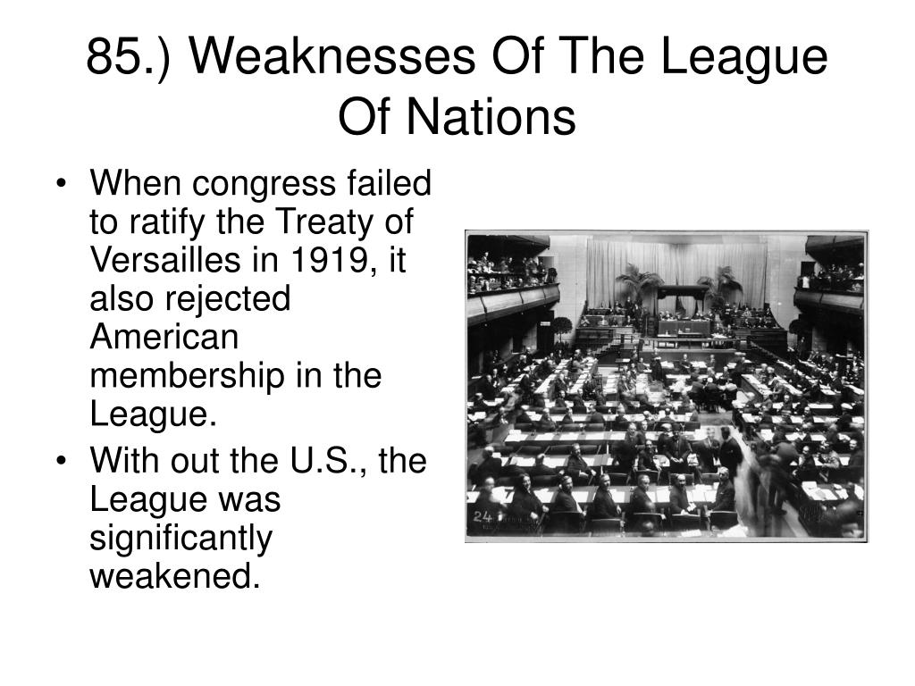 When congress failed to ratify the Treaty of Versailles in 1919, it also rejected American membership in the League.