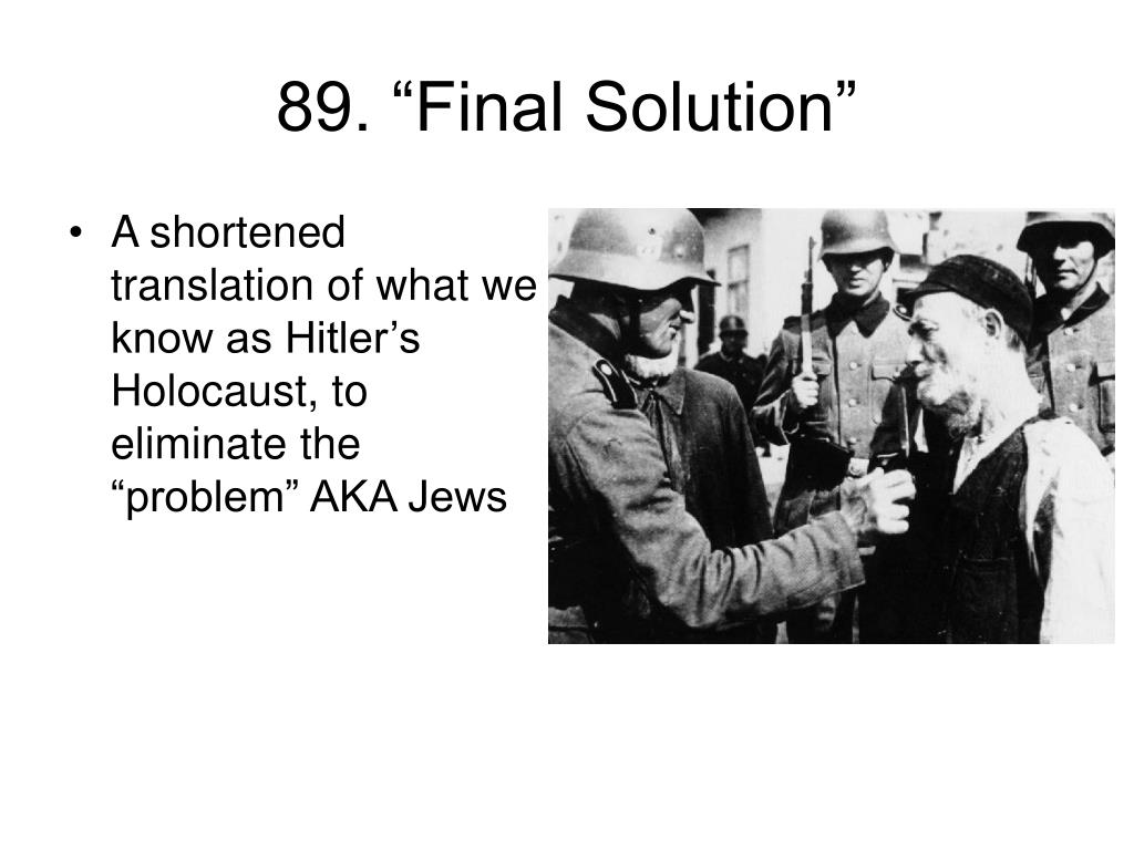 "89. ""Final Solution"""