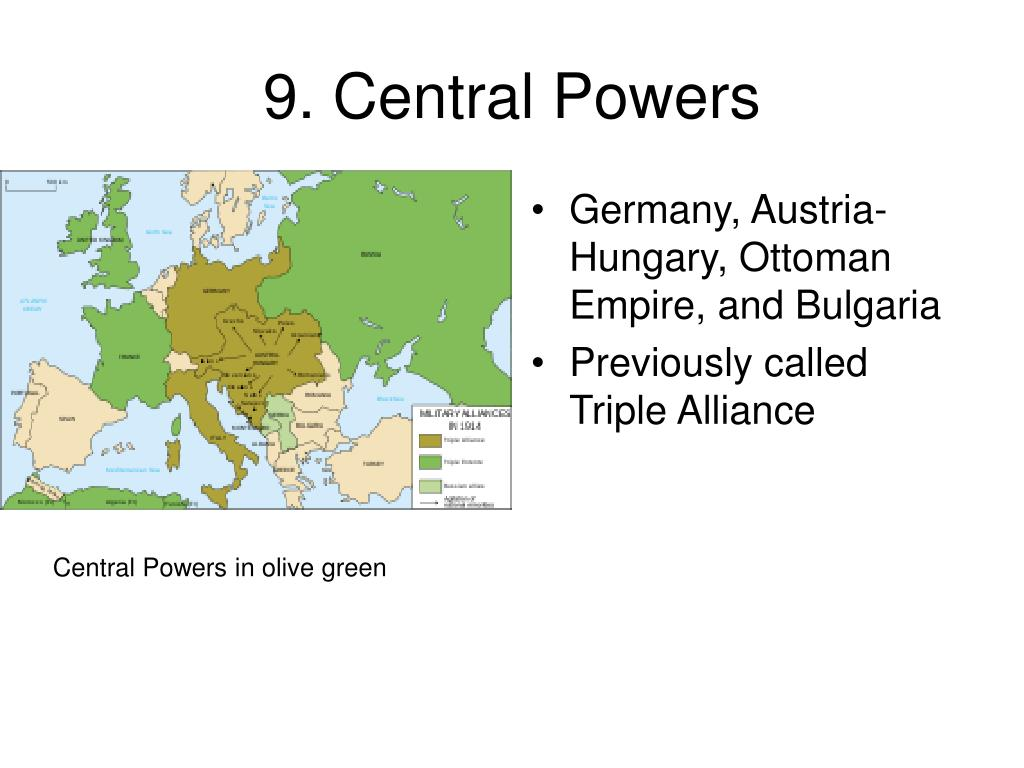 9. Central Powers