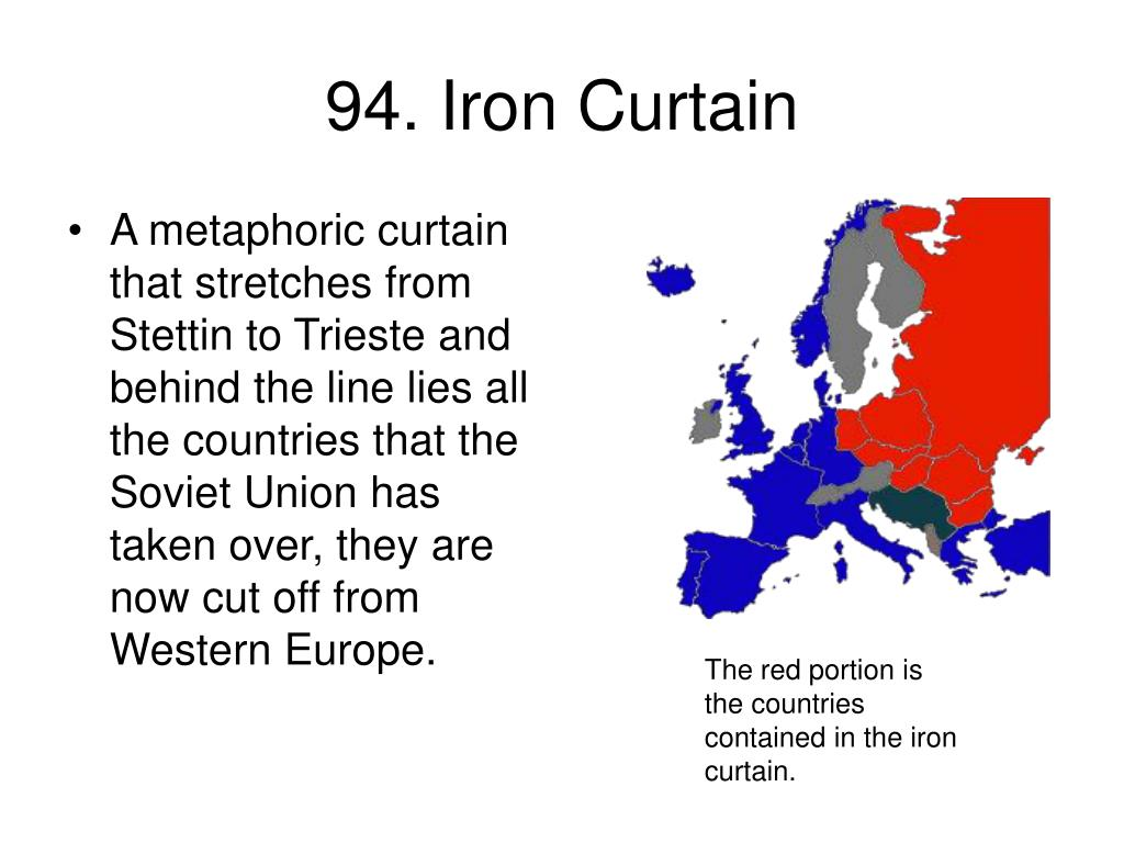 94. Iron Curtain