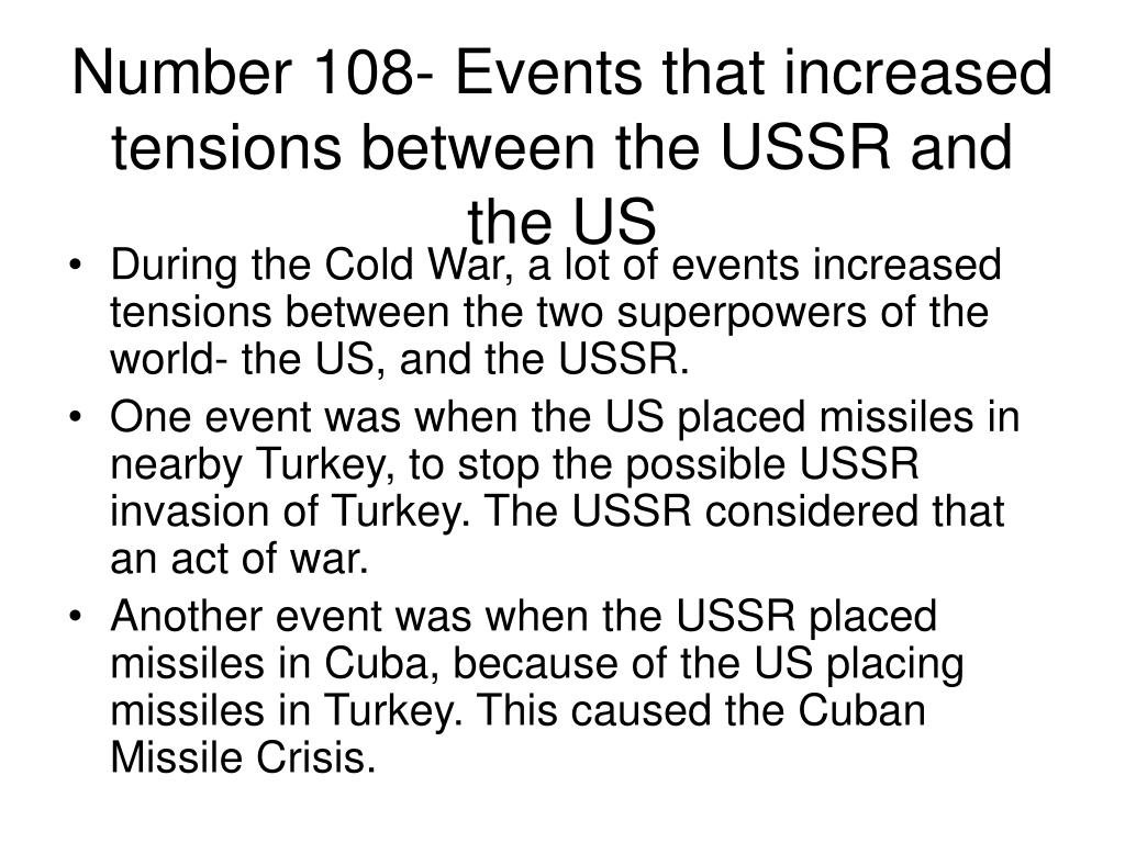 Number 108- Events that increased tensions between the USSR and the US